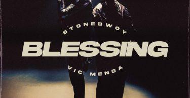 blessings by stonebwoy ft. Vic mensah