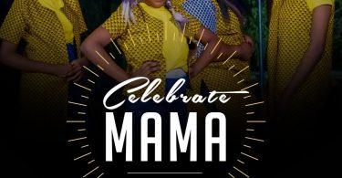 Celebrate Mama