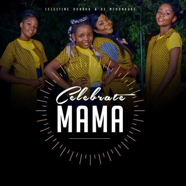 Celestine Donkor - Celebrate Mama