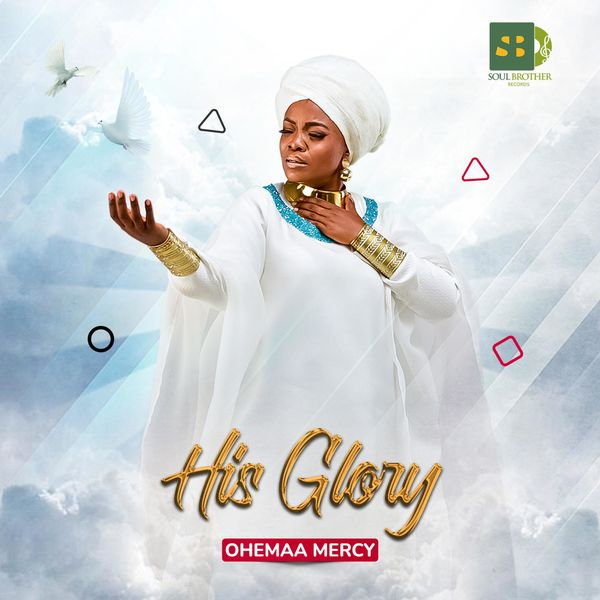 Ohemaa Mercy His Glory