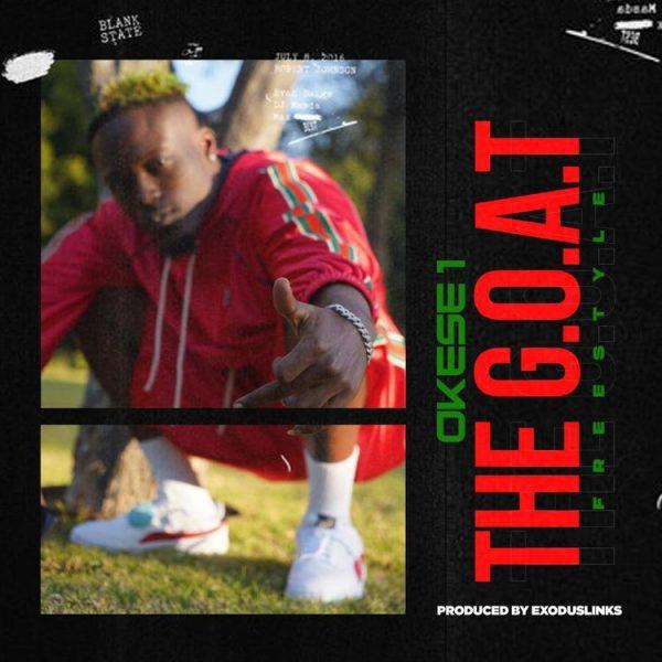 Okese1 - The Goat (Freestyle)