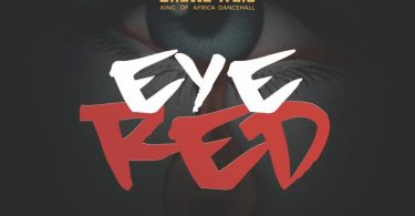 Shatta Wale Eye Red Prod. By Paq