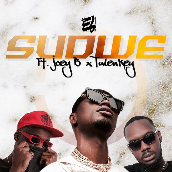 E.L - Sudwe Ft. Joey B & Tulenkey