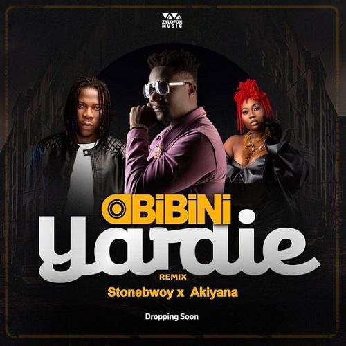 Obibini Ft Stonebwoy x Akiyana Yardie Remix