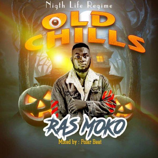Ras Moko – Old Chills