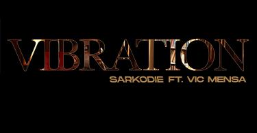 Sarkodie and Vic Mensa vibration