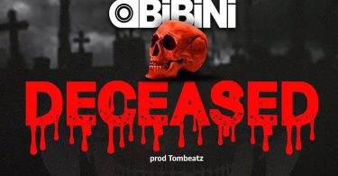 Obibini – Deceased Amerado Diss