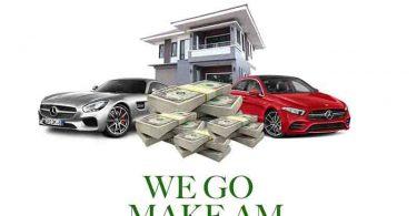 We Go Make Am by Addi Self