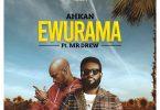 AhkanMr Drew Ewurama mp3 image
