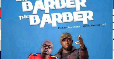 Ajeezay Ft Kwame Yogot Who Barber the Barber Hitz360 com mp3 image