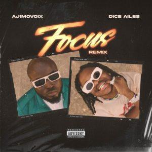 Ajimovoix Ft Dice Ailes – Focus Remix Hitz360 com mp3 image