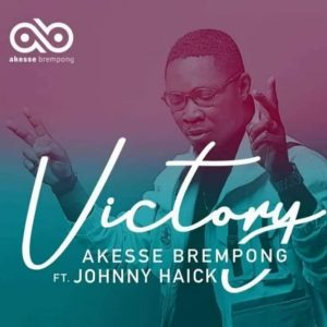 Akesse Brempong – Victory ft Johnny Haick Hitz360 com mp3 image