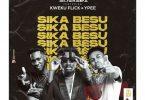 Amerado – Sika Besu ft. Kweku Flick x Ypee