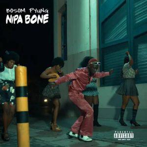 Bosom P Yung – Nipa Bone Hitz360 com mp3 image