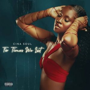 Cina Soul – For Times We Lost EP