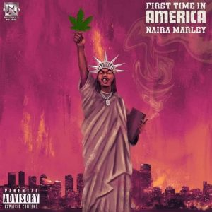 Naira Marley – First Time In America Hitz360 com mp3 image
