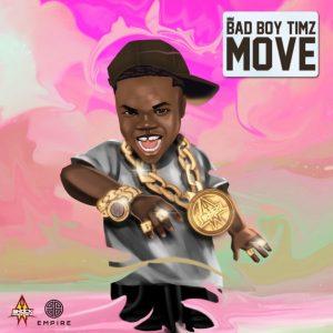 Bad Boy Timz – Move Hitz360 com mp3 image