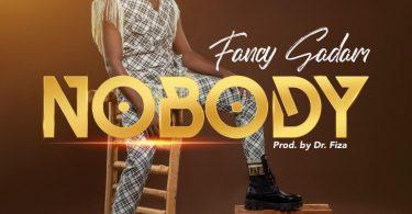 Fancy Gadam – Nobody Prod. By Dr. Fiza