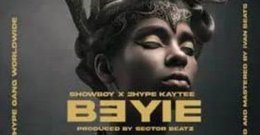 Showboy – B3yie ft 2hype Kaytee Hitz360 com mp3 image