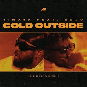 Timaya – Cold Outside ft Buju mp3 image